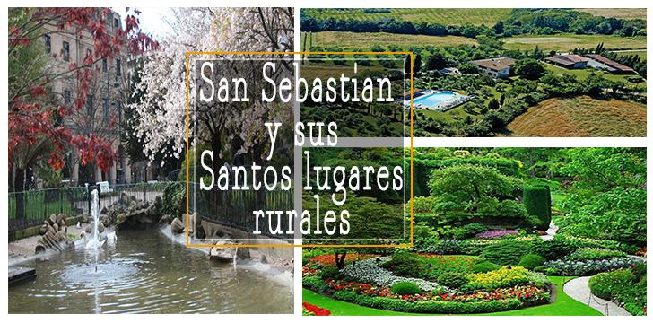 San sebastian y sus santos lugares rurales club casa rural - Casas rurales en san sebastian baratas ...